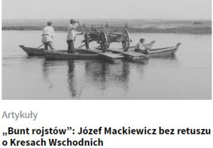 Filip Paluch Bunt rojstów - Józef Mackiewicz bez retuszu o Kresach Wschodnich