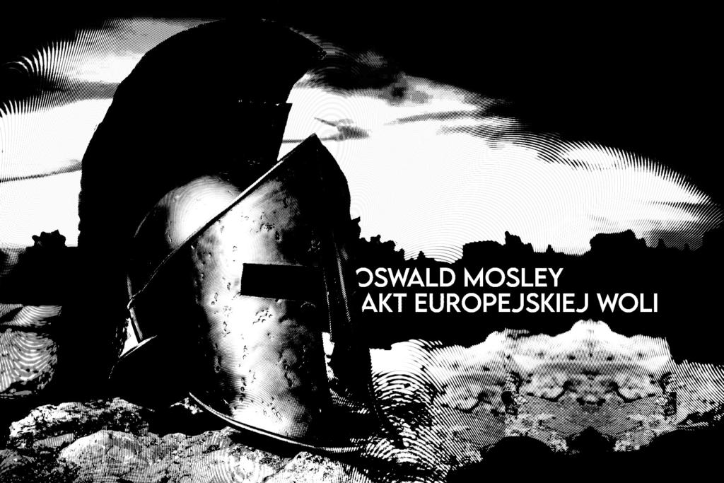 Oswald Mosley, Mosley, Europa