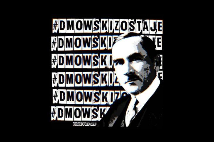 Dmowski, DmowskiZostaje