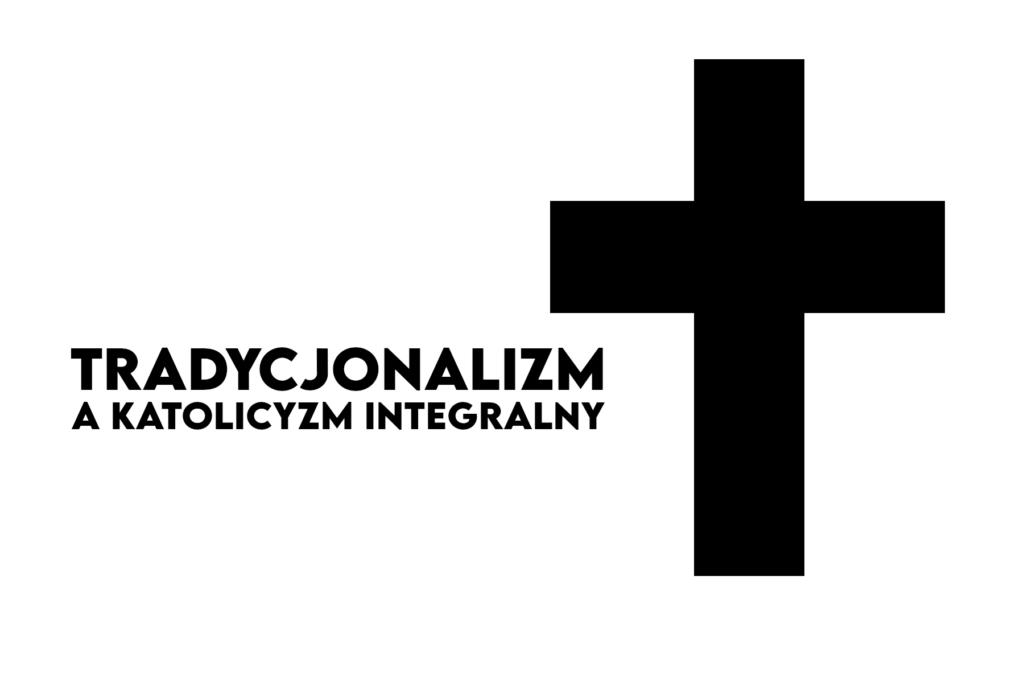 igor grzyb, tradycjonalizm